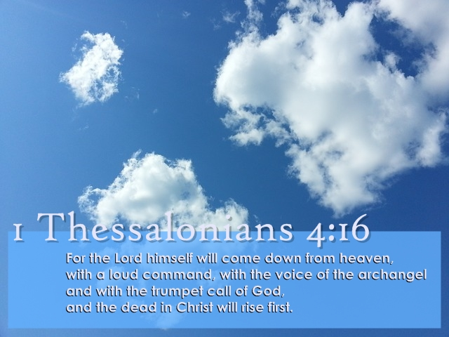 This week's Bible verse: 1 Thessalonians 4:16 : Specificfeed